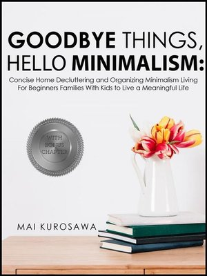 cover image of Goodbye Things, Hello Minimalism!